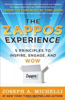 The Zappos Experience: 5 Principles to Inspire (Joseph Michelli) Kniha