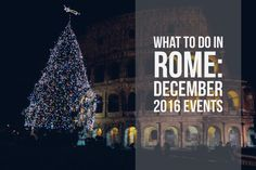 December 2016 Events in Rome: What to do
