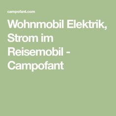 9 Best Wohnmobil Images On Pinterest Campers Campsite And Caravan
