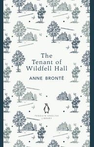 I just finished: The Tenant of Wildfell Hall - Anne Bronte is sooo underrated! - Penguin English Library