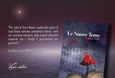 """Estratto da """"Le Nuove Terre"""" di Matteo Ficara  #nuoveterre #fantasy #lunarossa #magia   http://www.vydia.it/it/le-nuove-terre/"""