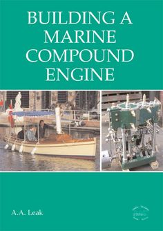 DIGITAL reprint of Arthur Leak's 'words and music' on constructing his & x marine compound steam engine. Full drawings and castings also available. Steam Engine, Great Books, Engineering, It Cast, Boat, Construction, Digital, Drawings, Building