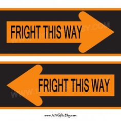 fright this way 2 printable arrows for haunted house cheap halloween party decorations - Fright Catalog Halloween Decorations