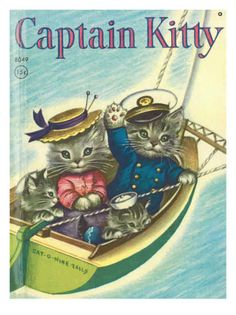 Captain Kitty by Godfrey Lynn Ill. by Elizabeth Webbe Rand McNally Super Book HC Vintage Cat, Vintage Children's Books, Little Golden Books, Children's Book Illustration, Illustrator, Crazy Cats, Cat Art, Cats And Kittens, Cute Cats