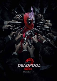 Deadpool movie part 2 poster art by Bosslogic