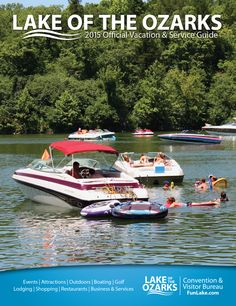 The Official 2015 Lake of the Ozarks Vacation & Service Guide is yours for free! Request your copy at funlake.com.