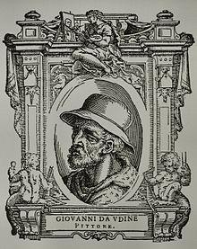 Giovanni da Udine (1487-1564) Le Vite di Giorgio Vasari