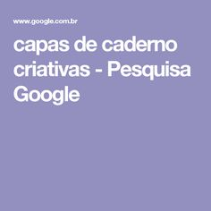 capas de caderno criativas - Pesquisa Google