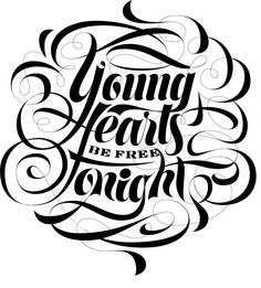 Young hearts be free tonight....love this song