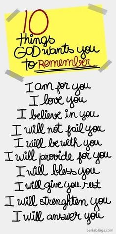 10 things God wants you to remember<3