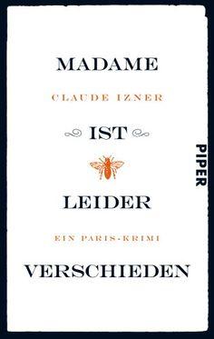 """Claude Izner """"Madame ist leider verschieden""""                                      2/2012"""