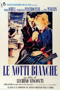 Le Notti Bianche (1957) directed by Luchino Visconti with Marcelo Masroianni and Maria Schell.