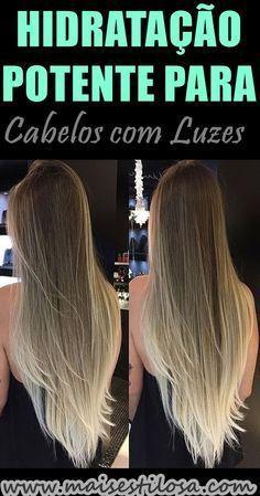 HIDRATAÇÃO POTENTE PARA CABELOS COM LUZES Balayage Hair, Ombre Hair, Love Hair, My Hair, Natural Hair Styles, Long Hair Styles, Healthy Beauty, Beauty Recipe, Spa Day
