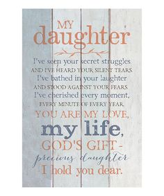 Another great find on #zulily! 'My Daughter' Wood Wall Art #zulilyfinds