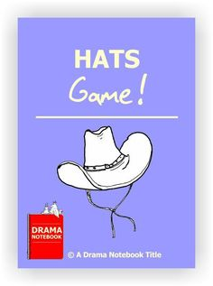 Excellent warm-up game that uses hats as prompts for movement and characterization. 36 types of hats ready to print out, cut apart and use right away.