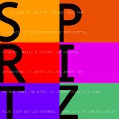 SPRITZ Ce n'est pas : la version allemande du Sprite  // C'est : Un système de lecture rapide créé par l'agence de développement d'applications éponyme, basée à Boston. En faisant apparaitre les mots les uns après les autres dans une case, il permettrait de lire plus vite que la moyenne, même si l'écran est petit.  #themot #graphic #design #word #typography #spritz