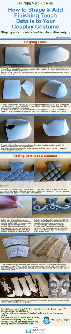 [Infographic] Learn how to shape foam and Worbla and work with various materials to create the finishing details to take your cosplay to the next level.