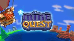 Play mine quest game