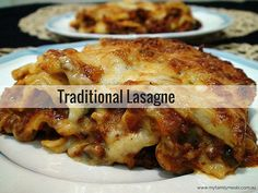 Every home cook needs a good, traditional lasagne recipe in their cooking repertoire. This recipe of mine, tweaked over the years to perfection (in our opinion), is officially in my family's top 3 favorite recipes of all time.  http://www.myfamilymeals.com.au/traditional-lasagne/