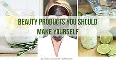 Beauty Products You Should Make Yourself | eBay