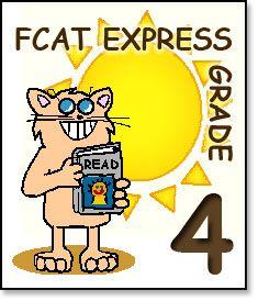 FCAT Express for Grade 4 FCAT Express is designed to help teachers and their students prepare for the Reading Florida Comprehensive Assessment Test (FCAT)