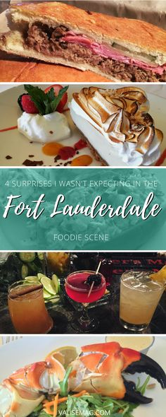 One week in Fort Lauderdale taught me that there's a lot more to the food scene in this cruise capital than you might expect.