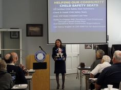 Ruth regularly educates the public on Child Safety seats and provides the program through her office.