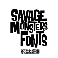 Fonts and hand-lettering designed by Dave Savage. Graphic Design Fonts, Lettering Design, Graphic Design Illustration, Branding Design, Typography Letters, Typography Logo, Typography Inspiration, Logo Design Inspiration, Monster Font