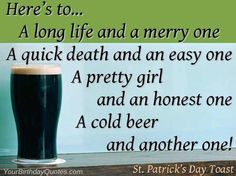 Image from http://yourbirthdayquotes.com/wp-content/uploads/2013/03/St-Patrick-Day-funny-quotes-sayings-toast-21-570x427.jpg.