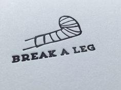 LIT-223 Break a leg good luck letterpress by creativitycards