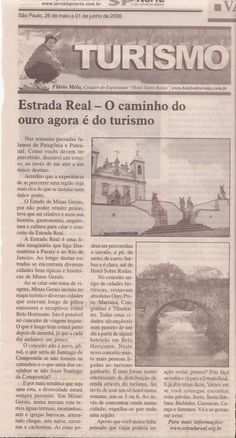 Estrada Real: o caminho do ouro agora é do turismo – Publicado em 01 de junho de 2006