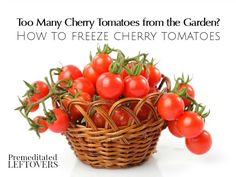 How to Freeze Cherry Tomatoes - You can freeze whole cherry tomatoes. Use this tutorial to freeze your excess cherry tomato harvest so you can enjoy later. Freezing Cherry Tomatoes, Freezing Vegetables, Canning Vegetables, Veggies, Frozen Cherries, Frozen Fruit, Freezer Cooking, Freezer Meals, Cooking Tips