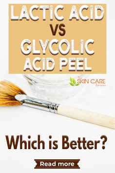 What is the difference of lactic acid vs glycolic acid peel? Which is milder for sensitive skin or more effective for hyperpigmentation? Discover which one is better, jump to theskincarereviews.com #lacticacidpeelvsglycolicacidpeel #whichchemicalpeel Lactic Acid Peel, Glycolic Acid, Good Skin Tips, Skin Care Tips, Anti Aging Skin Care, Natural Skin Care, Skin Care Remedies, Acne Remedies, Best Acne Products