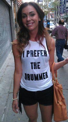 Elle préfère les drummers / I prefer the drummer