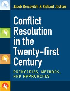 Conflict resolution in the twenty-first century : principles, methods, and approaches Jacob Bercovitch and Richard Jackson. Elementary Counseling, Career Counseling, Elementary Schools, Peace Building, Guidance Lessons, Physical Education Games, Digital Citizenship, Conflict Resolution, Resolutions