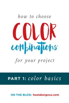 There's a misconception that when it comes to combining colors some people just have it and others are out of luck. Like you're born with a special color-combo superpower or something. Totally false! This guide is an introduction for any project – from painting a room to designing materials for your business, an essential foundation to color theory starts with the basics!   Hoot Design Co.