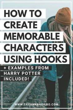 How to Create Unique and Memorable Characters Using Hooks