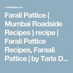 Farali Pattice ( Mumbai Roadside Recipes ) recipe | Farali Pattice  Recipes, Faraali Pattice | by Tarla Dalal | Tarladalal.com | #33440