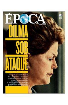 Canadauence TV: Época, Dilma sob ataque