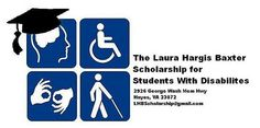 The Laura Hargis Baxter Scholarship for Students with Disabilities