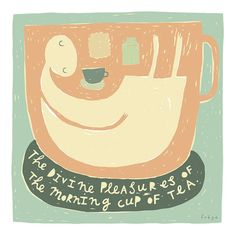 The Divine Pleasures Of The Morning Cup Of Tea  Fine by FreyaArt on Etsy