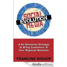 Social Media Evolution: A No Nonsense Strategy to Attract Customers to your Regional Business Amazing Books, Great Books, New Books, Amazing People, Good People, How To Attract Customers, Regional, Personal Development, Authors