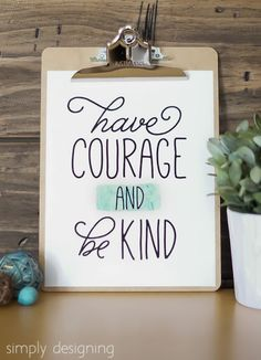Have Courage and be Kind free printable by Simply Designing #Cinderella