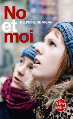 No et Moi   / Auteur : Delphine de Vignan / Cote : R NO V