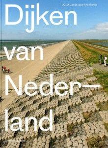 Boek: Dijken van Nederland