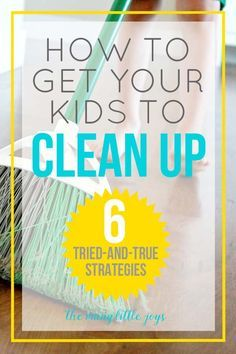Getting kids to clean up after themselves doesn't have to be a chore. Try these simple strategies for encouraging kids to clean up without a fight.