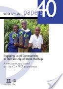 Engaging local communities in stewardship of World Heritage Sustainable Development, Sustainability, Community, World, Brown, Google, The World, Brown Colors, Chocolates