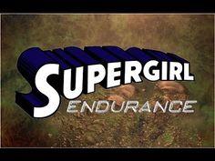 WON YouTube Presents-Supergirl: Endurance (Fan Film)