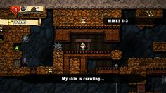 Spelunky Review (PC)  http://www.softpedia.com/reviews/games/pc/Spelunky-Review-376519.shtml