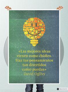 """«Las mejores ideas vienen como chistes. Haz tus pensamientos tan divertidos como puedas»   """"Posters"""" por Gustavo Martin, publicado en Behance. #Design #Quotes #Poster"""